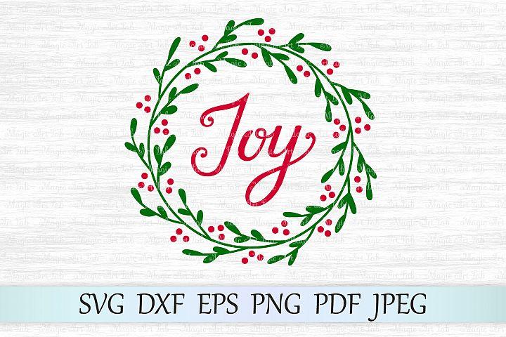 Joy wreath svg, Christmas svg, Holly wreath svg