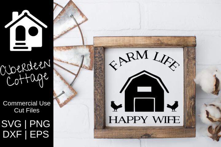Farm Life Happy Wife SVG Design