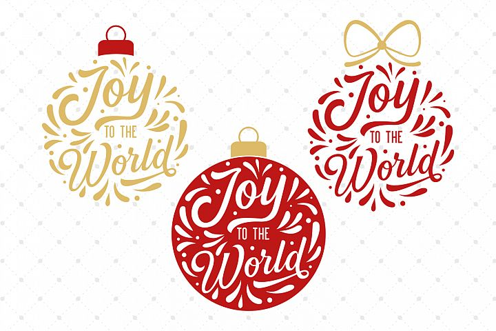 Joy To The World Ornaments SVG Cut Files