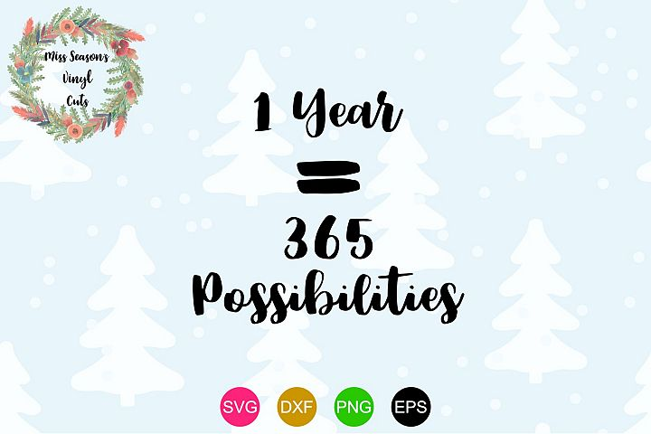 1 Year 365 Possibilities SVG , Dxf, Eps, Png New Year