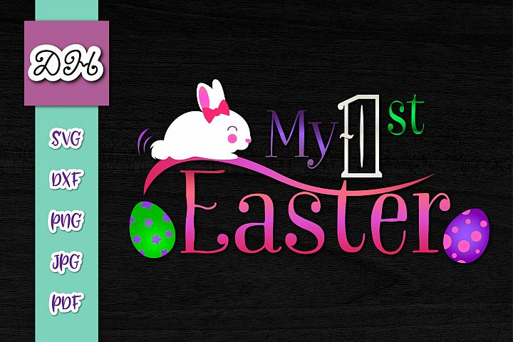 My 1st First Easter Bunny Girl Eggs Sign Print & Cut PNG SVG