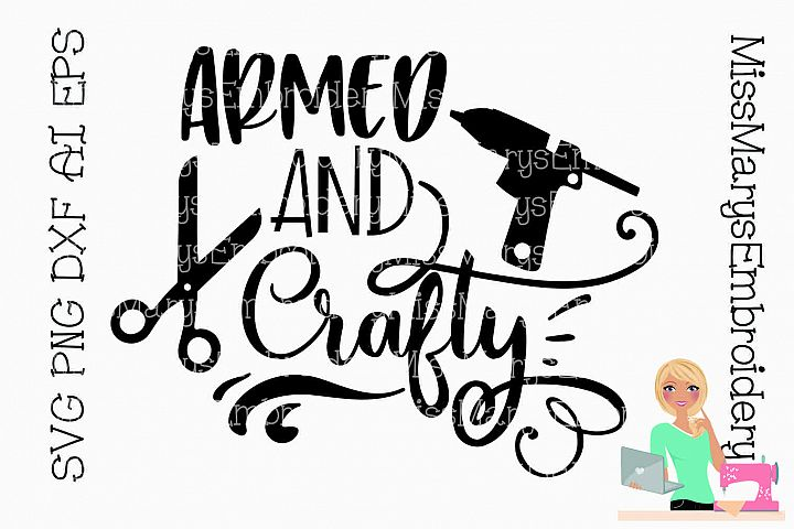 Armed & Crafty SVG PNG DXF AI EPS