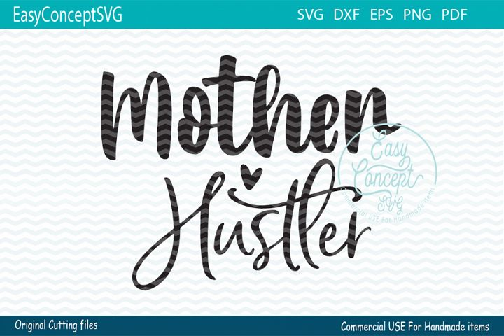 Mother hustler Svg