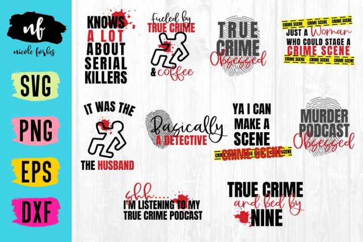 True Crime SVG Bundle
