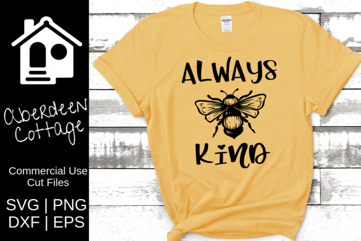 Always Bee Kind SVG