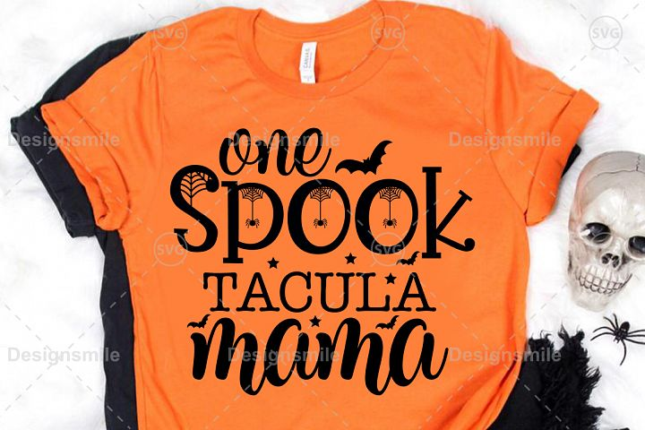 Im So Spooktacular Mama SVG DXF PNG EPS Cutting File