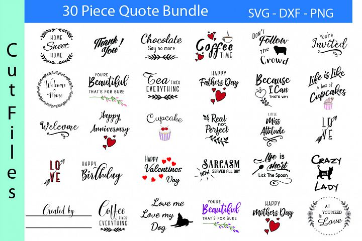 Quote Bundle -SVG DXF PNG - Designs For Crafters