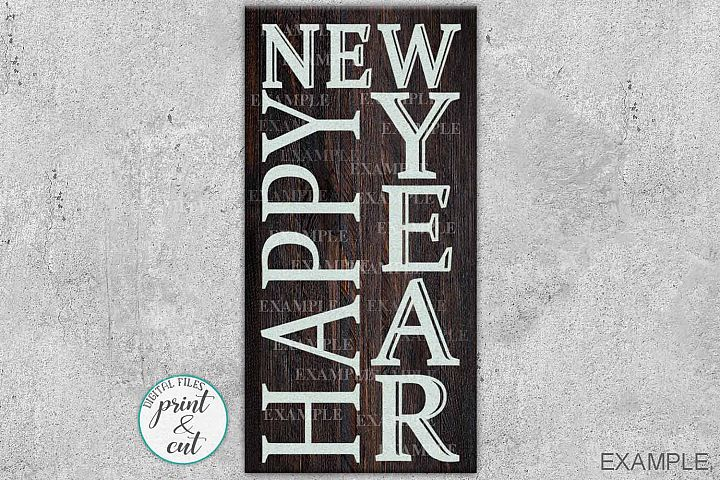 Wood sign digital Front door porch sign Happy New Year svg
