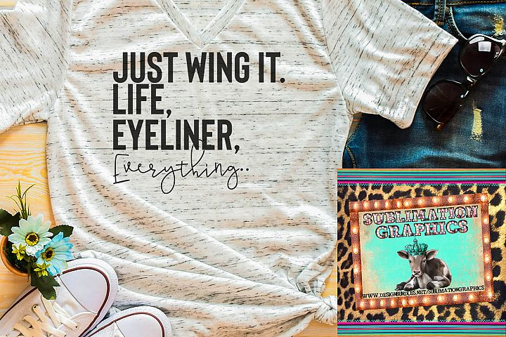 Wing It Sublimation Digital Download