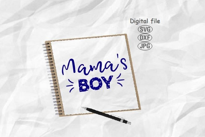 Mamas Boy Svg, Mom Of Boy Svg, Mom Life Svg, Boy Mom Svg