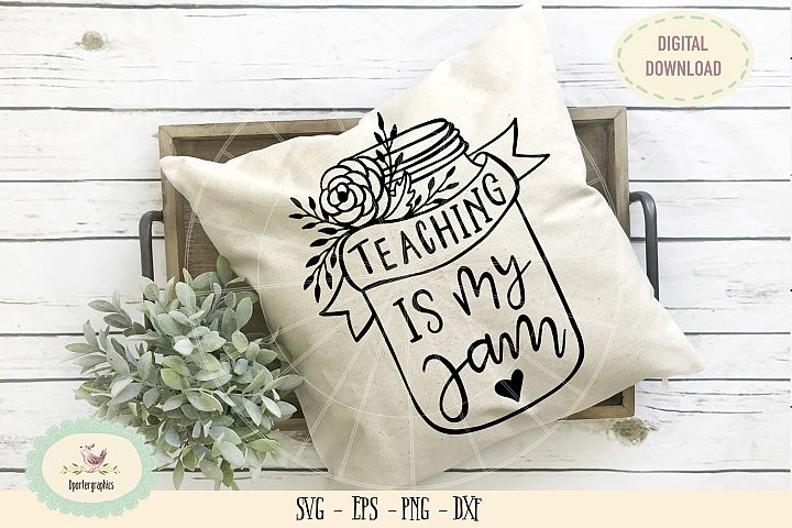 Teaching is my jam SVG PNG hand lettered
