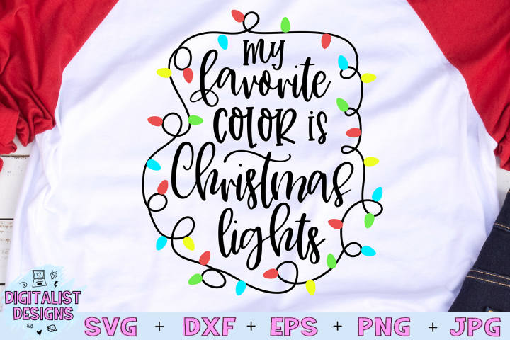 My Favorite Color is Christmas Lights SVG