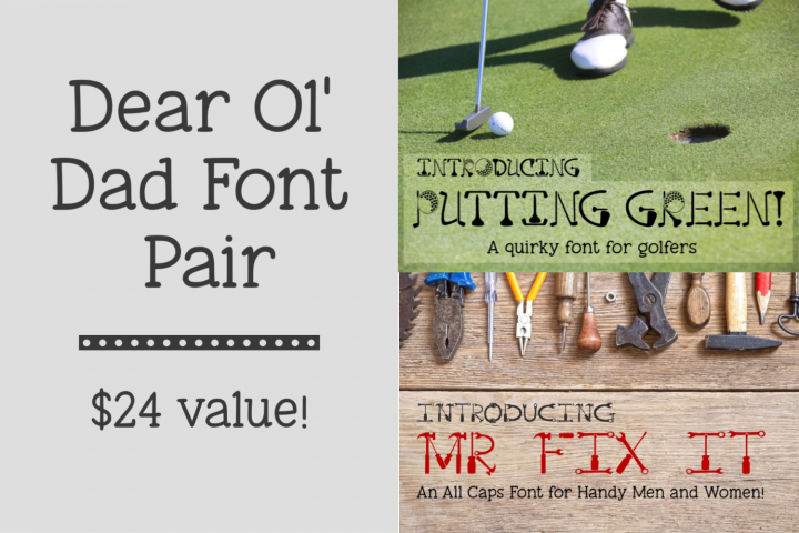 Dear Ol Dad Putting Green and Mr Fix It Font Pair