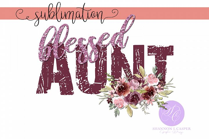 Blessed Aunt| Watercolor flowers | Glitter