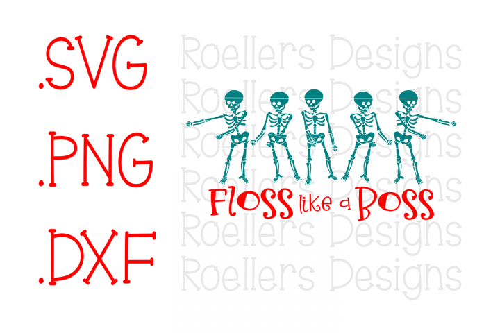 Floss Svg, Floss Like a Boss Svg, Skeleton Svg, Skeleton Floss Svg, Cricut, Silhouette, Svg, Dxf, Do The Floss Svg, Floss Dance Svg, Flossin