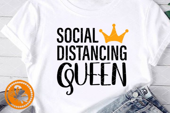 Social distancing Queen svg Crown Stay at home Quarantine