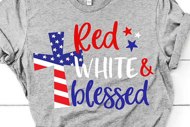 Red White and Blessed Svg, 4th of July Svg File for Cricut
