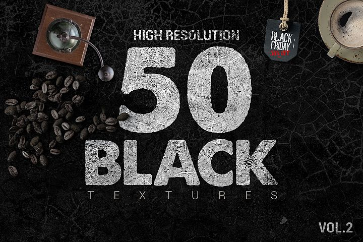 50 Black Textures vol.2 Blackfriday offer