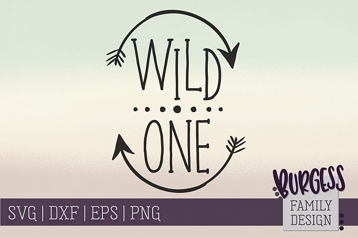 Wild One | SVG DXF EPS PNG