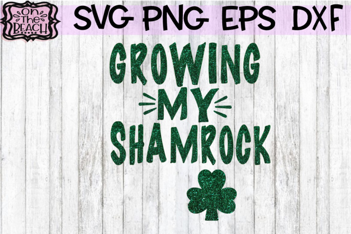 Growing My Shamrock - Expecting Design SVG PNG EPS DXF