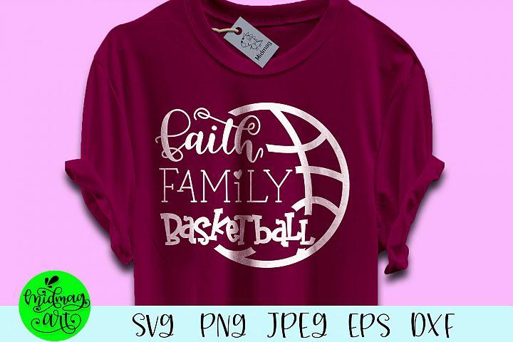 Faith family basketball svg, gameday svg, basketball svg