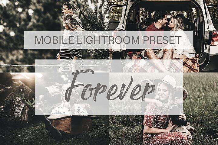Forever Mobile Lightroom Preset