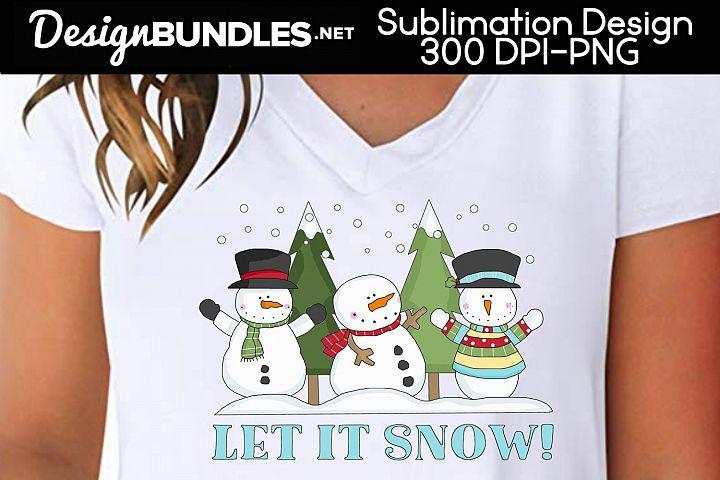 Let It Snow Sublimation Design
