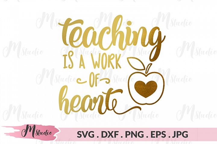 Teaching is a Work of Heart.