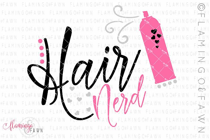 Hair stylist svg, Hair Nerd