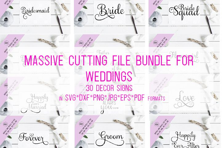 Massive Wedding Sign SVG Bundle Cutting Files includes DXF and EPS