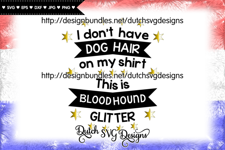 Text cutting file Dog Hair Bloodhound, bloodhound svg