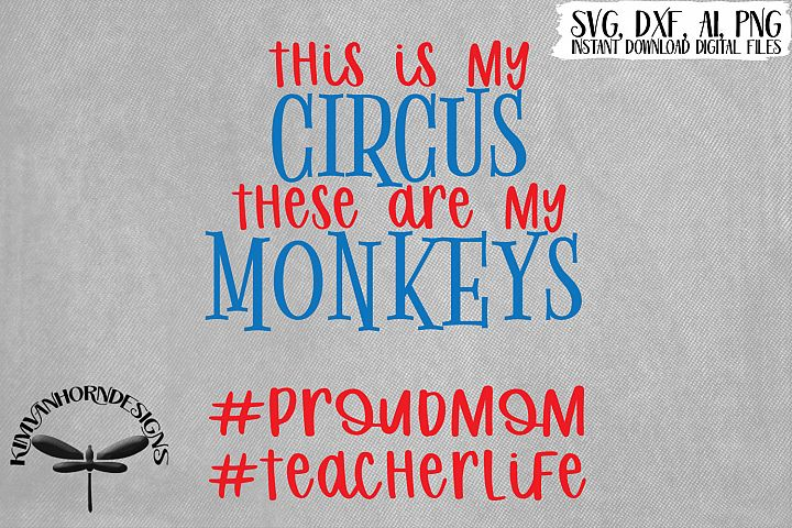 This Is My Circus These Are My Monkey