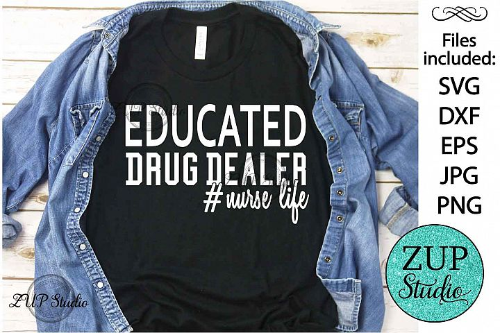 EDD Educated drug dealer #nurse SVG Design Cutting Files 340