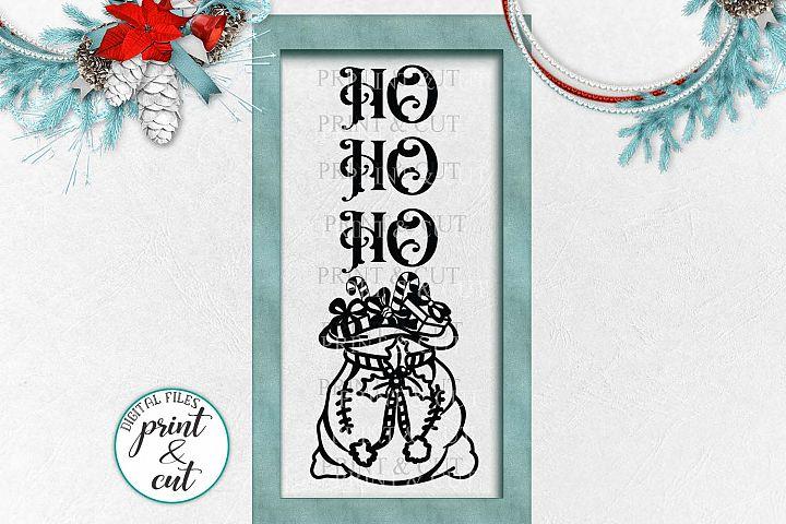 HO HO HO Christmas porch vertical sign svg dxf digital file