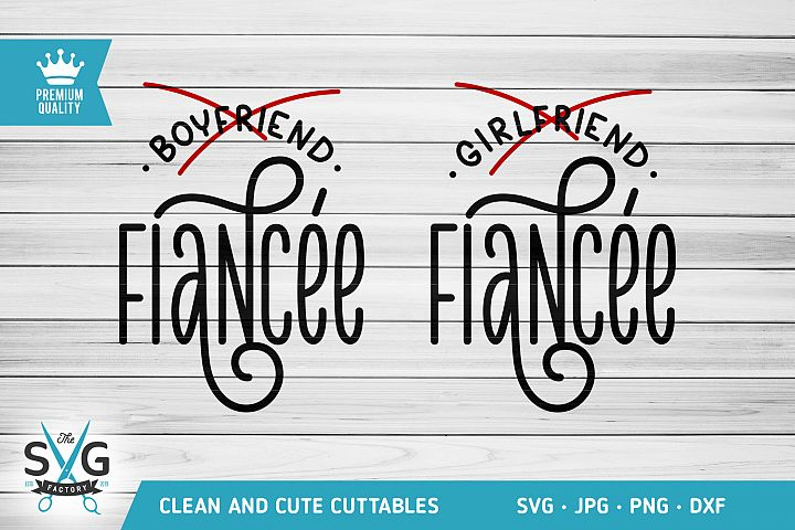 Boyfriend Girlfriend Fiancee SVG cutting file