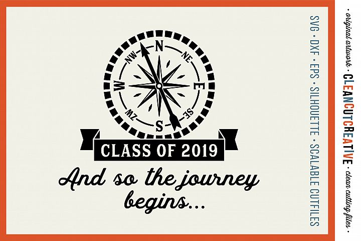 Class of 2019 | Compass and Quote design Cricut Silhouette
