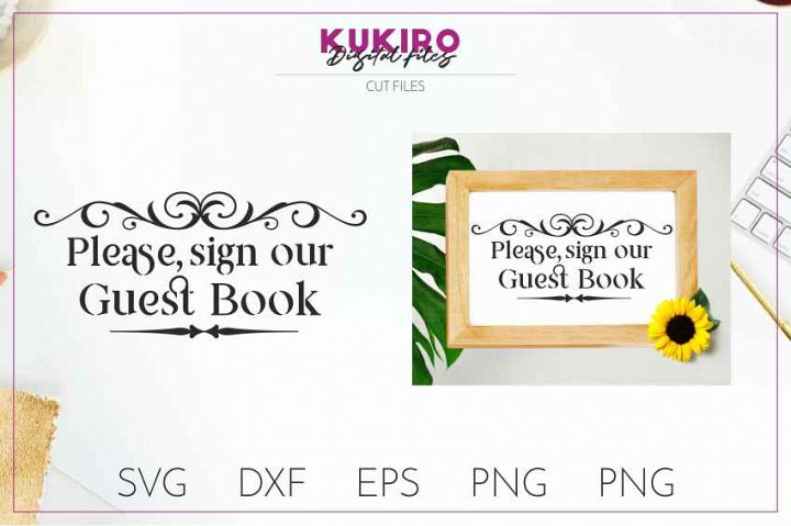 Please sign our guest book - Cut file SVG JPG PNG DXF EPS