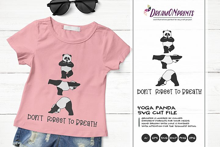 Dont Forget to Breath | Yoga Panda Bear SVG | Funny Panda