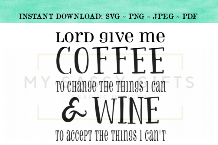 Coffee And Wine Serenity Prayer Funny Christian SVG Design