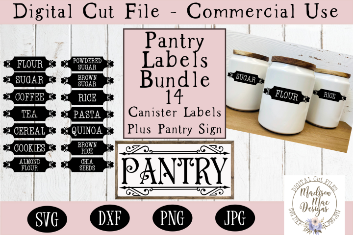 Pantry Bundle 14 Canister SVG Labels Plus Pantry SVG Sign
