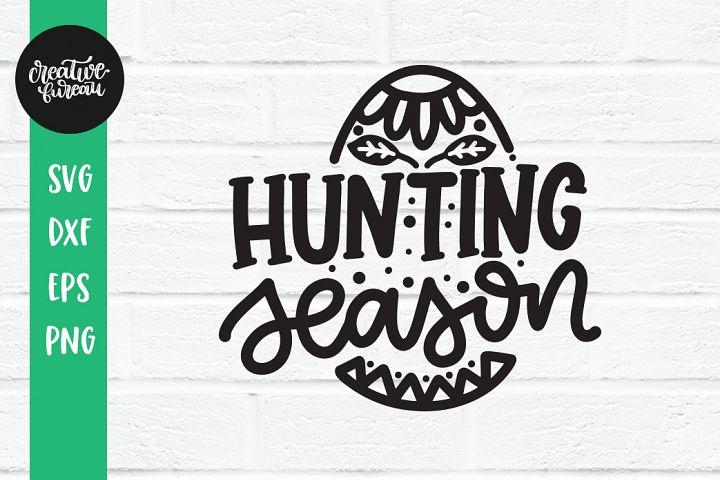 Hunting Season SVG DXF, Easter SVG, Egg Hunter SVG