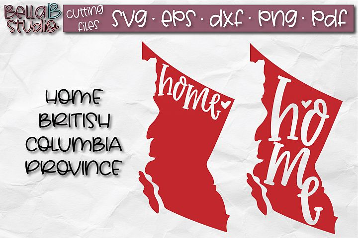 British Columbia Home Province SVG, Canada SVG, Canadian SVG