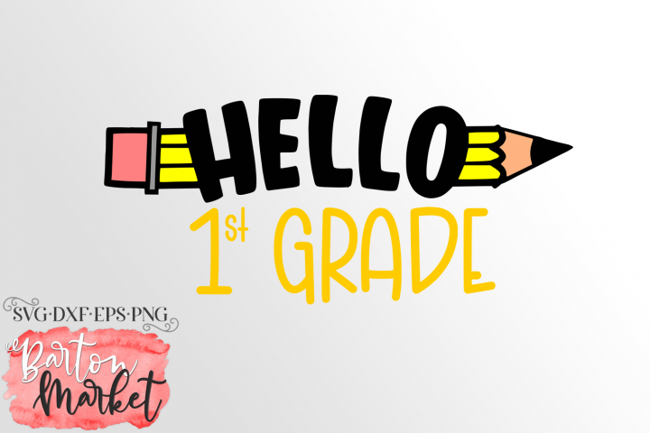 Hello 1st Grade SVG DXF EPS PNG