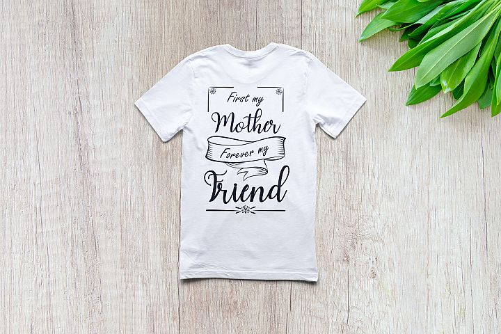 First my mother forever my friend | Mothers day |