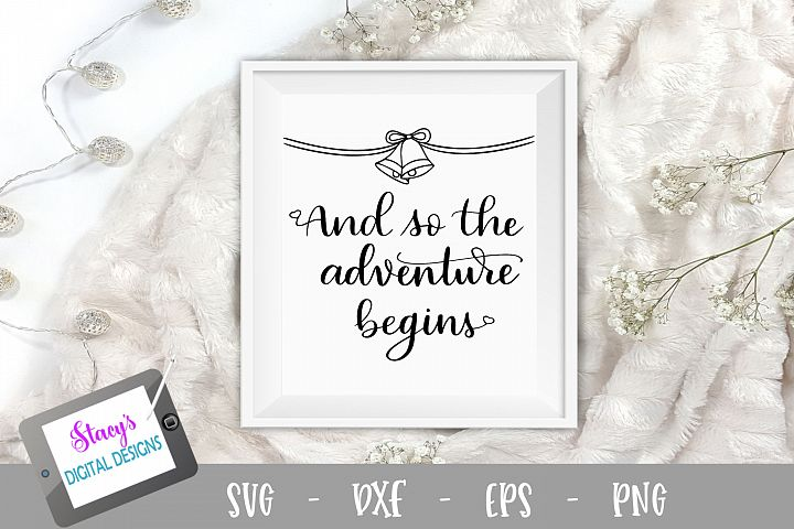 And so the adventure begins SVG - Wedding SVG