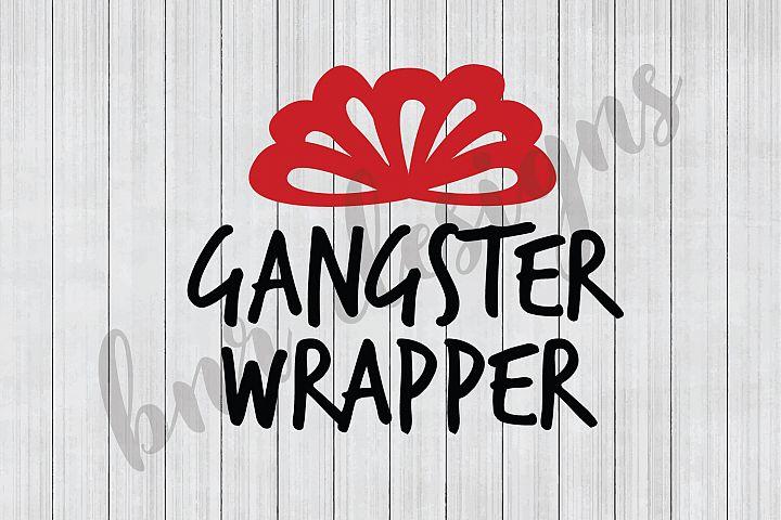 Christmas SVG, Gangster Wrapper SVG, SVG Files, DXF Files