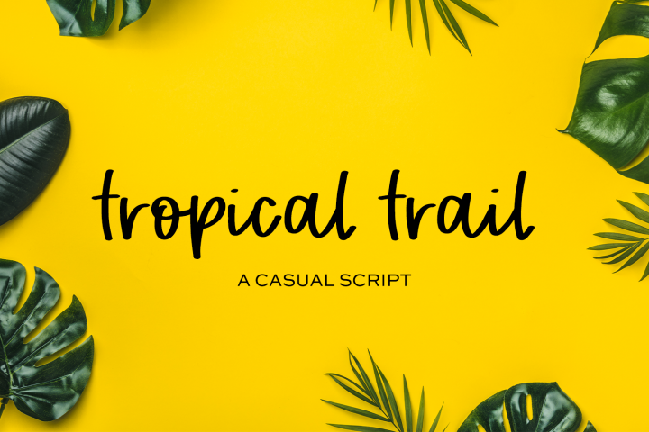 Tropical Trail Script