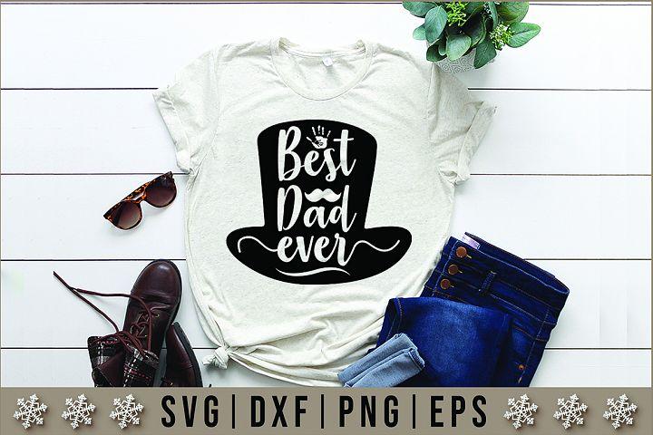 Best Dad Ever Quotes SVG Design