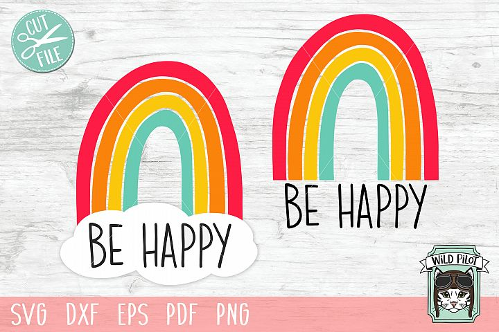 Rainbow svg file, Be Happy svg file, Rainbow cut file