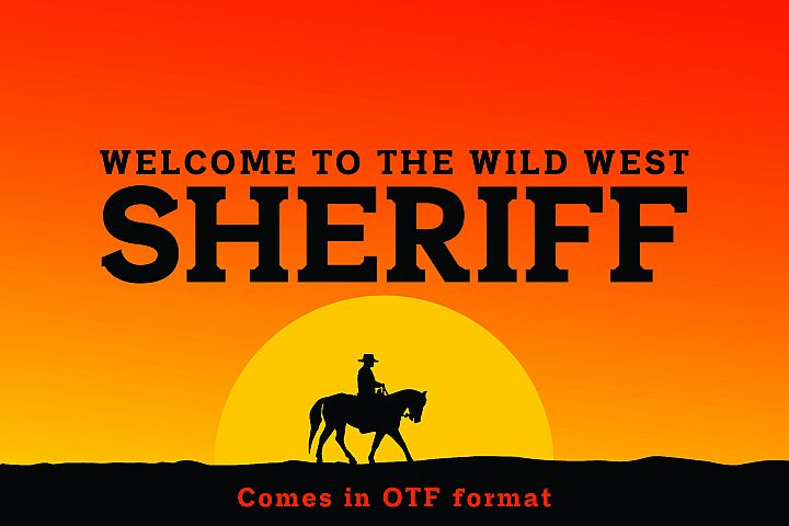 SHERIFF A Font of the Wild West